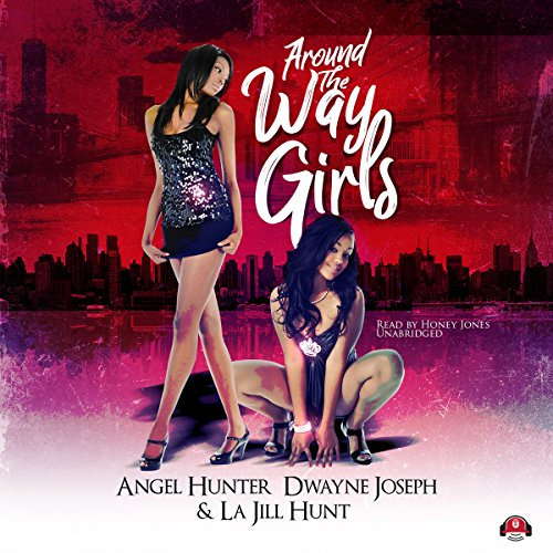 Around the Way Girls audiobook cover art