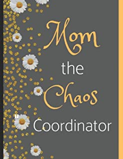 Mom the Chaos Coordinator: Gold Confetti Daisy Flower Mother's Day Gift - College Ruled Large Composition Notebook 8.5