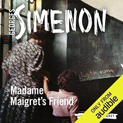 Madame Maigret's Friend audiobook cover art