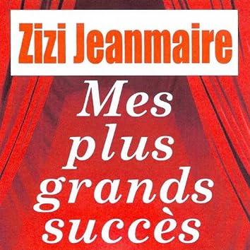 Mes plus grands succès - Zizi Jeanmaire