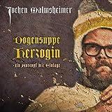 Dogensuppe Herzogin-Ein Austopf mit Einlage - Jochen Malmsheimer
