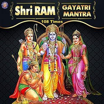 Shri Ram Gayatri Mantra 108 Times