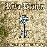 Songtexte von Rata Blanca - La llave de la puerta secreta