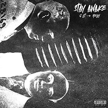 Stay Awake (J Lit, Melly)