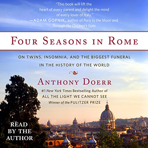 Four Seasons in Rome     On Twins, Insomnia, and the Biggest Funeral in the History of the World              Autor:                                                                                                                                 Anthony Doerr                               Sprecher:                                                                                                                                 Anthony Doerr                      Spieldauer: 6 Std. und 17 Min.     1 Bewertung     Gesamt 5,0