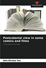Postcolonial view in some comics and films: Compilation of articles
