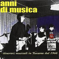 anni di musica~itinerari musicali in Toscana dal 1960 (2CD+BOOK) [Import]