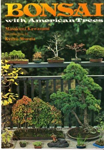 Bonsai with American Trees by Masakuni Kawasumi (1983-10-01)