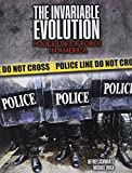 The Invariable Evolution: Police Use of Force in America