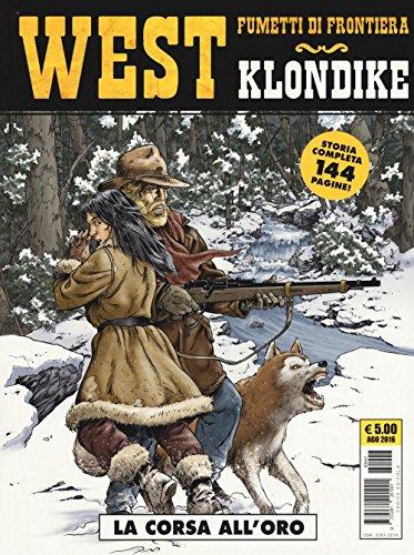 La corsa all'oro. Klondike. West: 29
