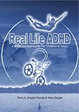 Real Life ADHD! A survival guide for children and teens