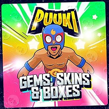 Gems, Skins & Boxes