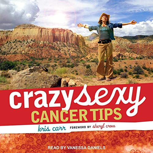 Crazy Sexy Cancer Tips audiobook cover art