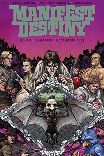 Manifest Destiny 3: Chiroptera & Carniformaves