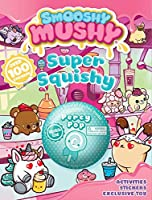 Smooshy Mushy: Super Squishy: Sticker and Activity Book with Toy (4)