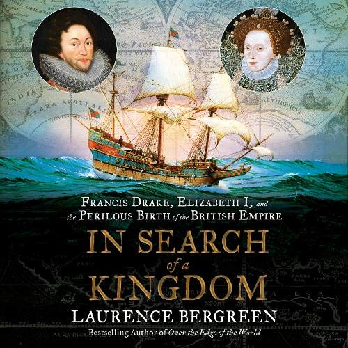 In Search of a Kingdom Audiobook By Laurence Bergreen cover art