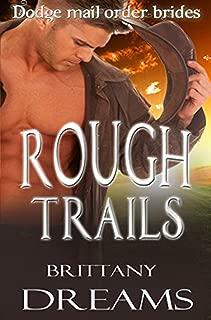 Rough Trails: Dodge Mail Order Brides