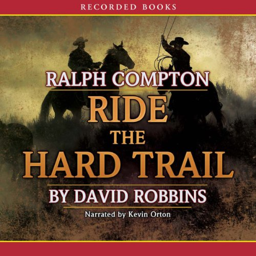 Ride the Hard Trail audiobook cover art