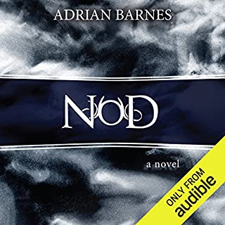 NOD                   By:                                                                                                                                 Adrian Barnes                               Narrated by:                                                                                                                                 Tim Beckman                      Length: 6 hrs and 12 mins     210 ratings     Overall 3.6