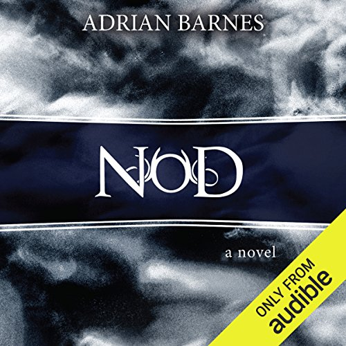 NOD                   By:                                                                                                                                 Adrian Barnes                               Narrated by:                                                                                                                                 Tim Beckman                      Length: 6 hrs and 12 mins     46 ratings     Overall 3.6