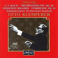 バッハ:管弦楽組曲第3番ニ長調 他 (Bach: Orchestersuite Nr.3 / Brahms: Symphonie Nr.4)