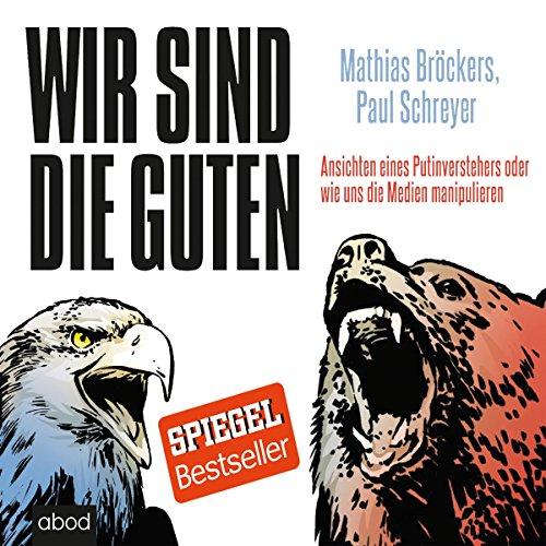 Wir sind die Guten audiobook cover art