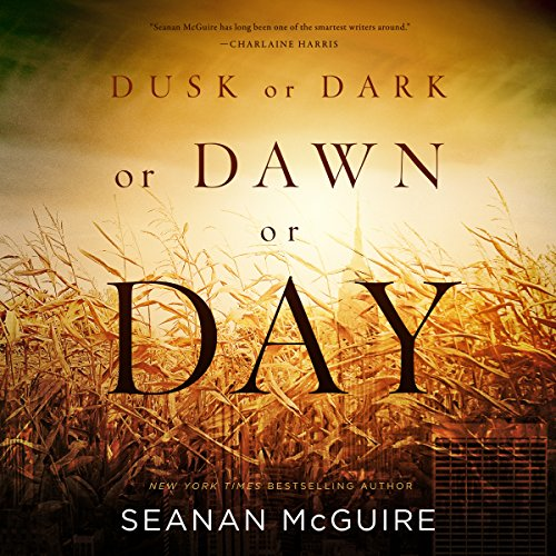 Dusk or Dark or Dawn or Day audiobook cover art