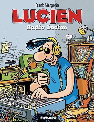 Lucien - Tome 03 - Radio Lucien