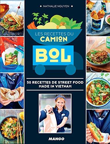 Les recettes du Camion Bol (hors collection cuisine)