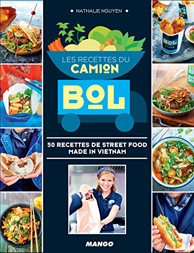 Les recettes du Camion Bol (hors collection cuisine) (French Edition)