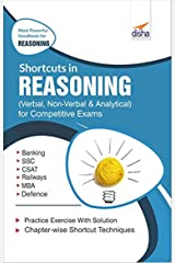 Shortcuts in Reasoning (Verbal, Non-Verbal, Analytical & Critical) for Competitive Exams 2nd Edition Kindle Edition