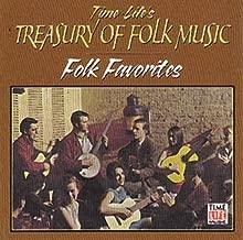 Time Life's Treasury of Folk, Vol. 3: Folk Favorites, 1956-1964