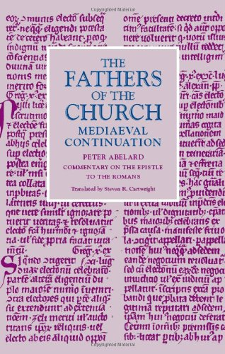 Commentary on the Epistle to the Romans (Fathers of the Church Medieval Continuations)