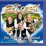 Songtexte von Die Edlseer - Das Beste aus der Hoamat
