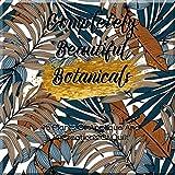 Completely Beautiful Botanicals (English Edition)
