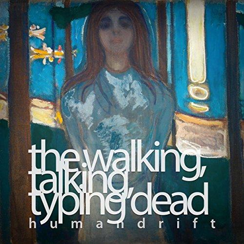 The Walking, Talking, Typing Dead