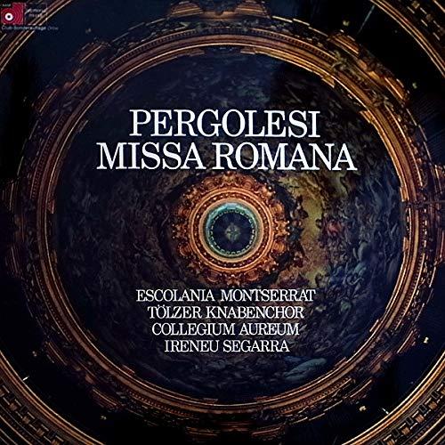 Escolania & Capella De Música Montserrat, Tölzer Knabenchor, Collegium Aureum, Ireneu Segarra OSB, Giovanni Battista Pergolesi - Pergolesi Missa Romana - BASF - 62 412, Orbis - 62 412