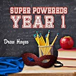 Super Powereds: Year 1 audiobook cover art