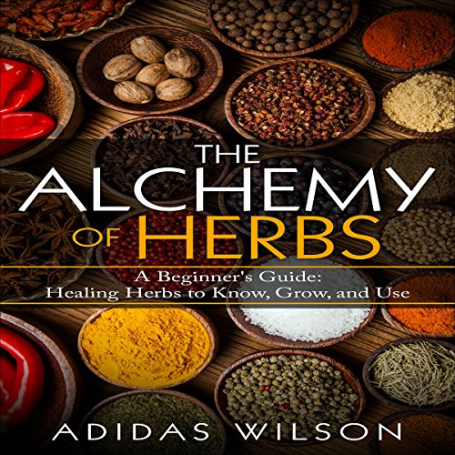 The Alchemy of Herbs audiobook cover art