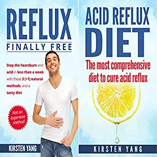 Acid Reflux: 2 Manuscripts - Acid Reflux Diet & Reflux: Finally Free - The ultimate combo to get rid of acid reflux audiobook cover art