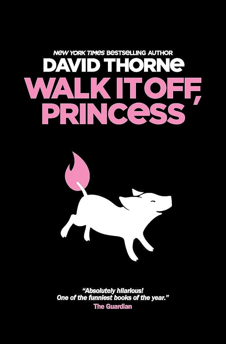 スピーカー大脳方法論Walk It Off, Princess