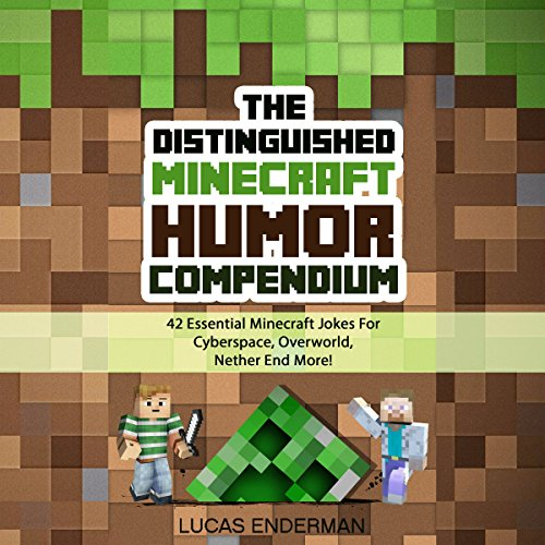 The Distinguished Minecraft Humor Compendium audiobook cover art