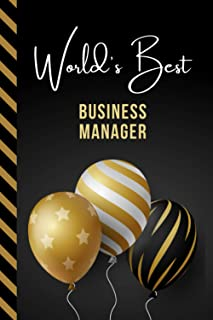 World's Best Business Manager: Greeting Card and Journal Gift All-In-One Book! / Small Lined Composition Notebook / Birthd...