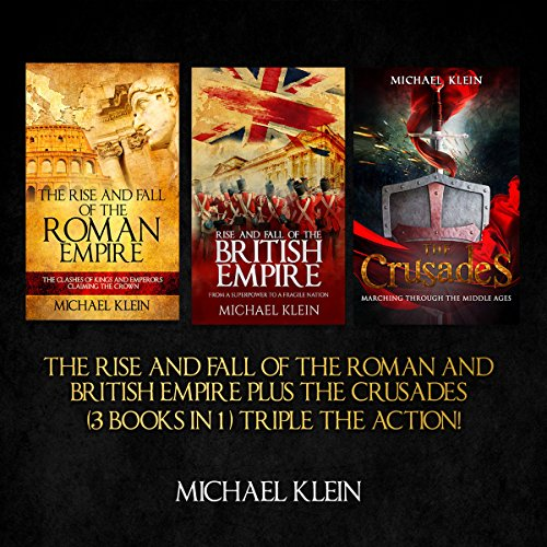 The Rise and Fall of the Roman and British Empire plus the Crusades audiobook cover art