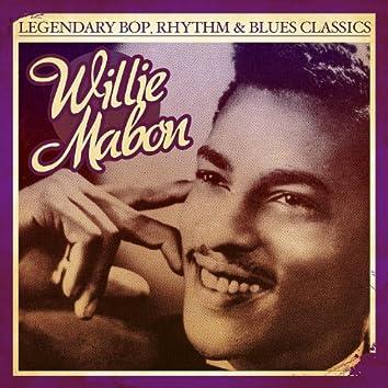 Legendary Bop, Rhythm & Blues Classics: Willie Mabon (Digitally Remastered) - Single