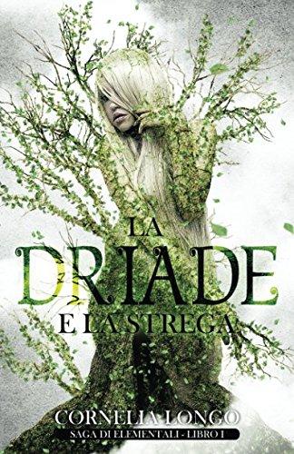 La Driade e la strega