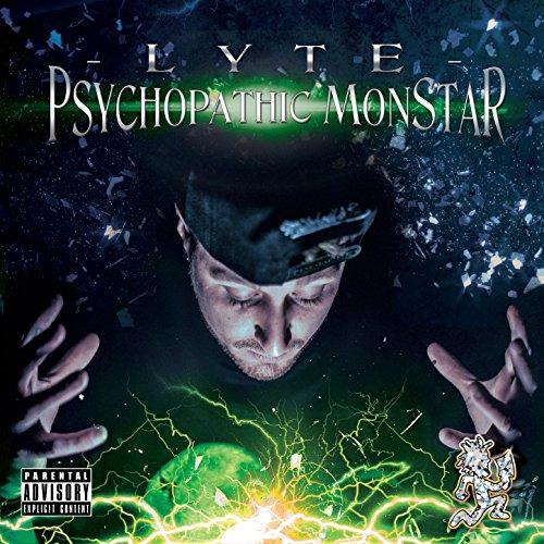 Psychopathic Monstar (Green Version) [Explicit]