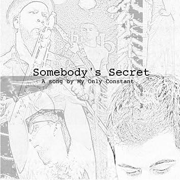 Somebody's Secret