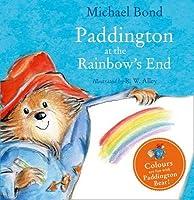Paddington at the Rainbow's End by Michael Bond(2016-01-28)