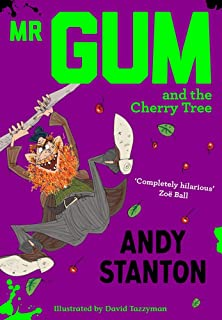 Mr Gum and the Cherry Tree
